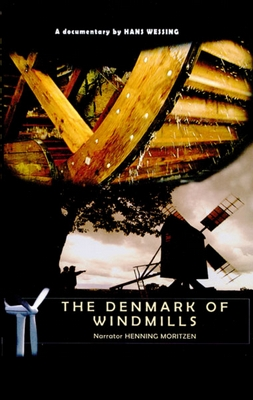 THE DENMARK OF WINDMILLS