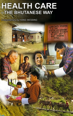 HEALTH CARE THE BHUTANESE WAY - a joint process together with Denmark
