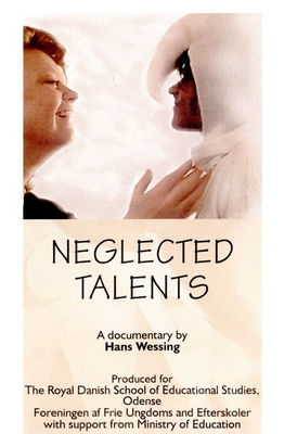 NEGLECTED TALENTS