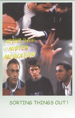SORTING THINGS OUT - THE MEDIATION METHOD