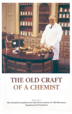 THE OLD CRAFT OF A CHEMIST