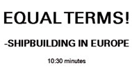 SHIPBUILDING IN  EUROPE - EQUAL TERMS